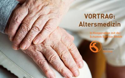 Vortrag: Altermedizin am Donnerstag, 17.10.2019 um 19.00 Uhr im Schumm Forum
